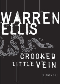Warren Ellis - Crooked Little Vein