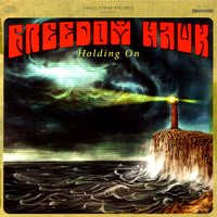 Freedom Hawk - Holding On (Small Stone) 11