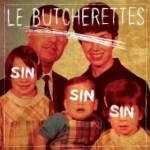 lebutcherettes-sin