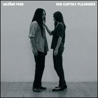 Maxïmo Park - Our Earthly Pleasures