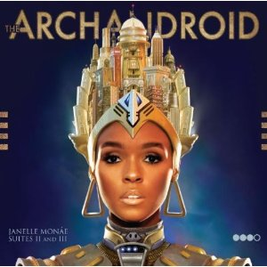 Janelle Monáe - The ArchAndroid (Suites II and III)