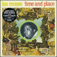 Lee Moses - Time And Place (Maple/Castle) 71