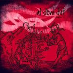 At Devil Dirt – Chapter II (Vulgo gratissimus auctor) (At Devil Dirt, 2012)