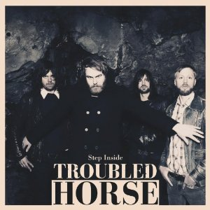Troubled Horse - Step Inside (Rise Above/Metal Blade, 2012)