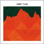 Deep Time - Deep Time (Hardly Art, 2012)