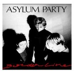 Asylum Party - Borderline (Lively Art, 1989)