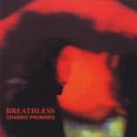 Breathless - Chasing Promises (Tenor Vossa, 1989)