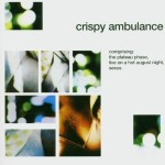 Crispy Ambulance - The Plateau Phase (LTM, 1982)