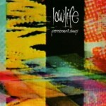Lowlife - Permanent Sleep (Nightshift/LTM, 1986)