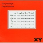 The Passage - Degenerates (LTM, 1982)