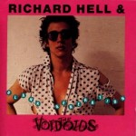 Richard Hell & The Voidoids - Blank Generation (Sire, 1977)