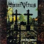 Saint Vitus - Die Healing (Hellhound, 1995)