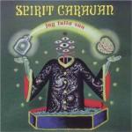 Spirit Caravan - Jug Fulla Sun (Tolotta, 1999)