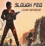 """Slough Feg - """"Laser Enforcer"""" 7"""" (2013)"""