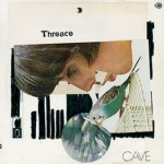 Cave - Threace (Drag City, 2013)