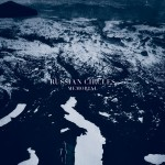 Russian Circles - Memorial (Sargent House, 2013)