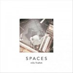 Nils Frahm - Spaces (Erased Tapes, 2013)