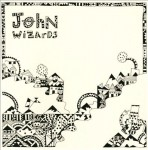John Wizards - John Wizards (Planet Mu, 2013)