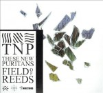 These New Puritans - Field Of Reeds (AIS, 2013)