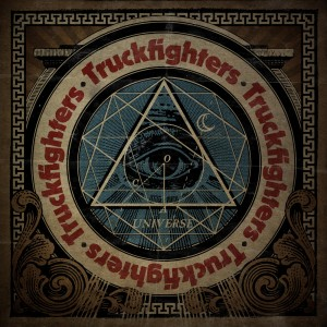 Truckfighters - Universe (Fuzzorama, 2014)