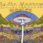 Radio Moscow - Magical Dirt (Alive Naturalsound, 2014)