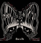 Electric Wizard - Time To Die (Spinefarm, 2014)