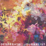 Desperate Journalist - Desperate Journalist (Fierce Panda, 2015)