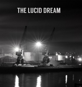 The Lucid Dream - The Lucid Dream (Holy How Are You?, 2015)
