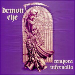 Demon Eye -  Tempora Infernalia (2015, Soulseller)