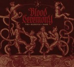 Blood Ceremony - The Eldritch Dark (Rise Above, 2013)