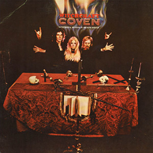 Coven - Witchcraft Destroys Minds & Reaps Souls (Mercury, 1969)