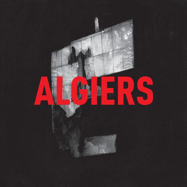 Algiers – Algiers (Matador)