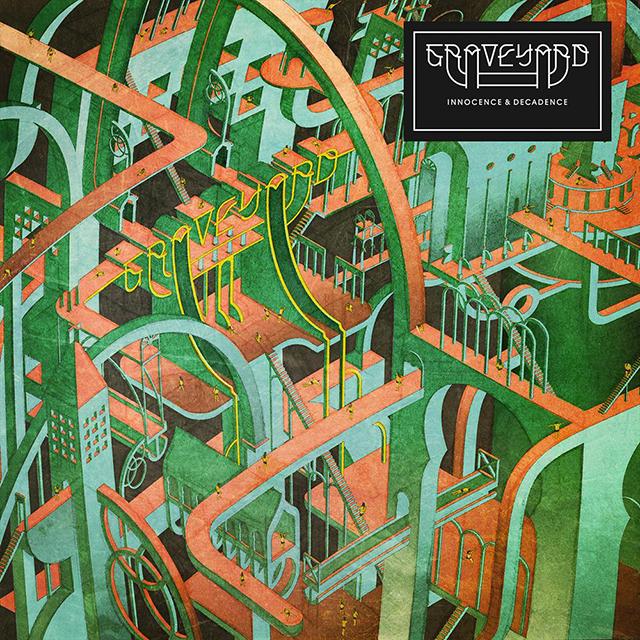 Graveyard – Innocence & Decadence (Nuclear Blast)