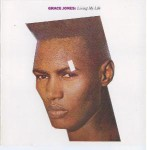Grace Jones - Living My Life (Island, 1982)