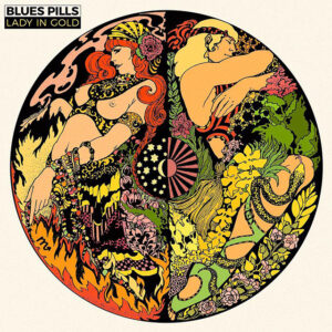 Blues Pills - Lady In Gold (Nuclear Blast, 2016)