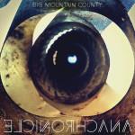 Big Mountain County - Anachronicle (Area Pirata, 2016)