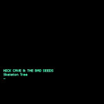 Nick Cave & The Bad Seeds - Skeleton Tree (Bad Seeds, 2016)
