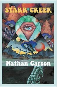 Nathan Carson - Starr Creek (Lazy Fascist, 2016)