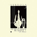SubRosa - For This We Fought The Battle Of Ages (Profound Lore, 2016)