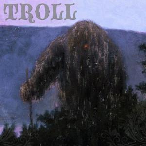 Troll - Troll (Troll, 2016)