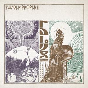 Wolf People - Ruins (Jagjaguwar, 2016)